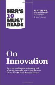 HBR's 10 Must Reads on Innovation (with featured