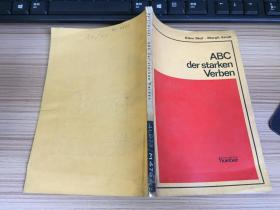 ABC der starken Verben (德语强变化动词用例基本手册,德语国内影印版)大32开