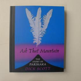 Ask That Mountain The story of Parihaka