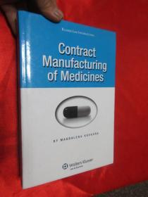 Contract Manufacturing of Medicines    (硬精装)   【详见图】