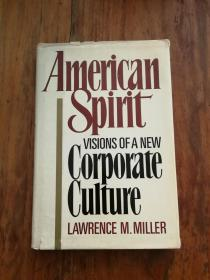 American spirit: Visions of a new corporate culture