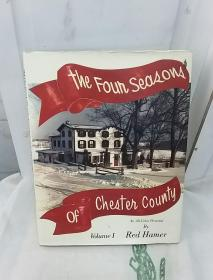 THE FOUR SEASONS OF CHESTER COUNTY