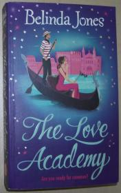 英文原版书 The Love Academy 平装 2007 by Belinda Jones  (Author)