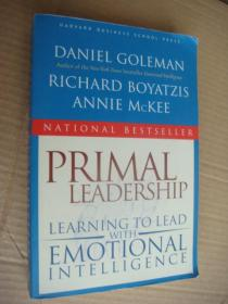 Primal Leadership: Learning to Lead With Emotional Intelligence 英文原版 20开