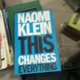 naomiklein this changes everything