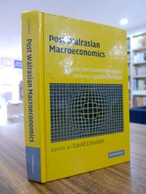 Post Walrasian Macroeconomics(瓦尔拉斯后宏观经济学)
