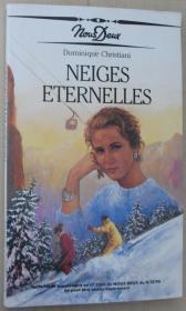 法语原版小说 Neiges éternelles 平装 1990 de Dominique Christiani / (Nous Deux).