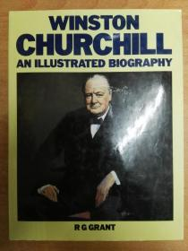 Winston Churchill An Illustrated Biography 温斯顿·丘吉尔插图版传记(英文版 大16开精装)品相如图
