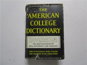 THE AMERICAN COLLEGE DICTIONARY(美国大学字典)16开原版硬精装