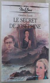法语原版小说 Le secret de Joséphine 平装 Broché 1992 de Jouvet Claudine (Nous Deux).