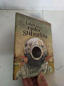 Tales From Outer Suburbia 陈志勇Shaun Tan