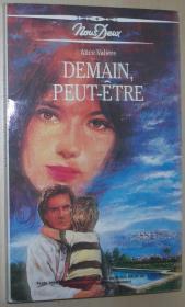 法语原版小说 Demain, peut-être 平装  Alice Valière  (Nous Deux).