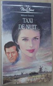 法语原版小说 taxi de nuit 平装 Poche – 1993 de melanie daniels (Nous Deux).