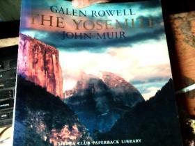 GALEN ROWELL THE YOSEMITE JOHN MUIR    差不多九品      1W
