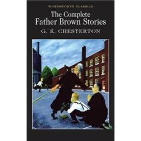 The Complete Father Brown Stories[布朗神父探案全集]