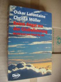 Oskar Lafontaine Christa Müller Keine Angst vor der Globalisierung: Wohlstand und Arbeit füer alle