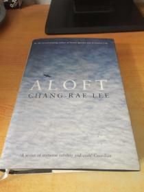 ALOFT CHANG-RAE LEE
