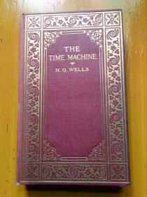 英文原版古董书 THE TIME MACHINE 【1925年前后 精装品佳无写画 】