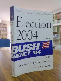 Evan Thomas:Election 2004(埃文•托马斯:2004年大选-如何赢得美国大选)