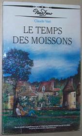 法语原版小说 Le temps des moissons 平装 Broché – 1988 de Claude vast (Auteur) (Nous Deux).