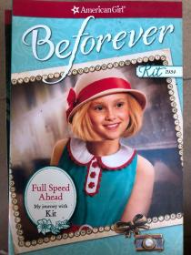 平装 Full Speed Ahead: My Journey with Kit (American Girl: Beforever) 全速前进:我的套装之旅(美国女孩:以前)