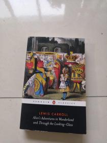 Alices Adventures in Wonderland and Through the Looking-Glass:AND Through the Looking Glass (Penguin Classics)