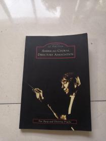 American Choral Directors Association 美国合唱指挥协会
