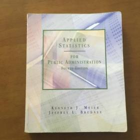 APPLIED  STATISTICS  FOR PUBLIC ADMINISTRATION   FOURTH EDITION(英文原版)