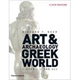 Art & Archaeology Of The Greek World: A