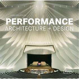 Masterpieces: Performance Architecture + Design  居场建筑