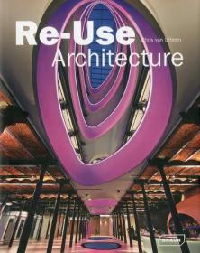 Re-Use Architecture