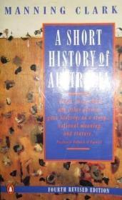 英文原版书 A short history of Australia (英语) 澳大利亚简史 Manning Clark 简明历史