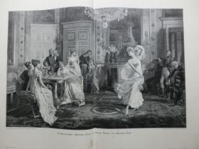 【现货 包邮】1890年巨幅木刻版画《醉人的舞蹈》( Antiker Tanz in einem Salon zur Empire Zeit ) 尺寸约56*41厘米 尺寸约56*41厘米 (货号601079)