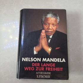 《纳尔逊·曼德拉自传》 Nelson Mandela Der Lange Weg Zur Freiheit Autobiographie 德文原版 精装(含护封)