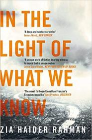 英文原版书 In the Light of What We Know 英国获奖畅销小说 Paperback – 2015 by Zia Haider Rahman  (Author)
