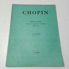 老音乐曲谱 ; CHOPIN --Klauiersonate h_moll.b minor si mineur Opus(58)