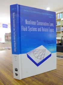 Nonlinear Conservation Laws,Fluid Systems and Related Topics(非线性守恒定律,流体力学方程组及相关主题)