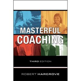 MasterfulCoaching,3rdEdition[权威教练]