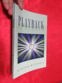 Playback     (小16开)【详见图】