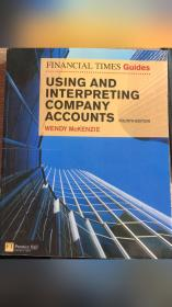 Financial Times Guide--USING AND INTERPRETING COMPANY ACCOUNTS ROURTH EDITION