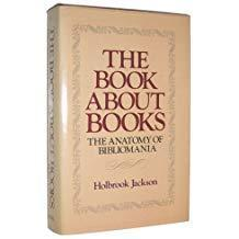 The Book About Books. The Anatomy of Bibliomania