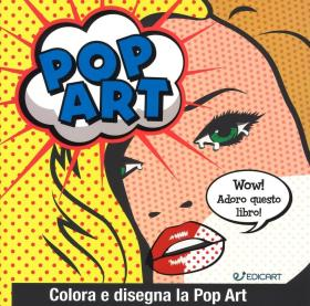 POP ART - COLORA E DISEGNA LA