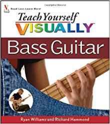 英文原版书 Teach Yourself VISUALLY Bass Guitar by Ryan C. Williams and Richard Hammond / 看图自学贝司演奏 / 彩色图文