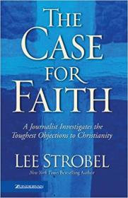 英文原版书 The Case for Faith / Hardcover – 2006 by Lee Strobel  (Author)