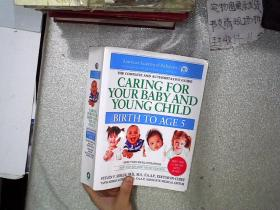 Caring for Your Baby and Young Child, 6th Edition:Birth to Age 5 照顾您的宝宝和幼儿,第6版:出生到5岁 16开