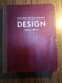 英文原版:DATA BOOK EOR CIVL ENGINEERS----DESIGN:ELWYNE SEELYE                      (大16开精装本)《117》