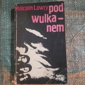 pod wulka-nem  在火山下   (外文原版 波兰语)
