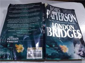原版英法德意等外文书 LONDON BRIDGES JAMES PATTERSON headline 2004年 大32开平装