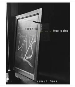 现货:原版 Robert Frank: HOLD STILL - keep going 罗伯特·弗兰克