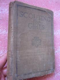 Scouting For Girls女童军手册  1923年版   布面精装  完整无缺  后一张有笔记、